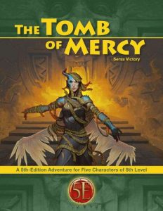 5e) The Tomb of Mercy | tenfootpole org